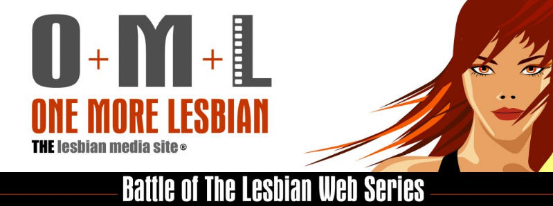 OML Battle of the Lesbian Web Series